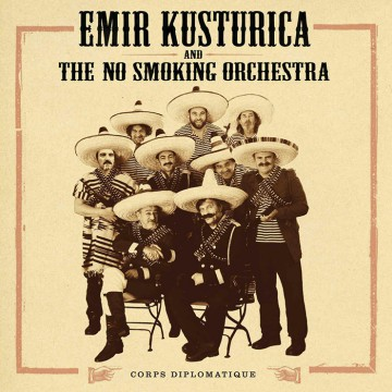Emir  KUSTURICA  And  The No Smocking  Orchestra